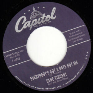 """GENE VINCENT - Everybody's Got A Date But Me 7"""" 45"""