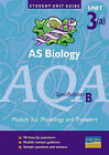 AS Biology AQA (B): Physiology and Transport Unit Guide: Module 3(a) by Keith Hirst (Paperback, 2001)