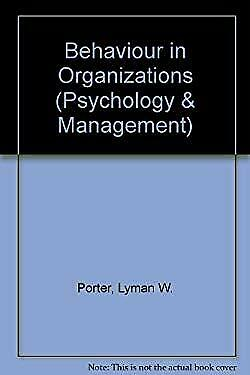 Behaviour in Organizations (Psychology & Management) by Porter, Lyman W.