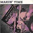 Makin' Time - No Lumps Of Fat Or Gristle Guaranteed (Plus Demos/ Vol.2, 2009)
