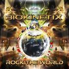 Rock The World von Biokinetix (2012)