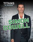 Simon Cowell by Richard Spilsbury (Paperback, 2013)