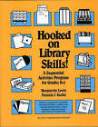 Hooked on Library Skills: A Sequential Activities Program for Grades K-6 by Marguerite Lewis, Pamela J. Kudla (Paperback, 1988)