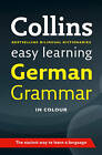 Easy Learning German Grammar by Collins Dictionaries (Paperback, 2011)