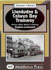 Llandudno and Colwyn Bay Tramways by Stephen Lockwood (Hardback, 2007)