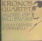 Music of Bill Evans 0795041740526 by Kronos Quartet CD