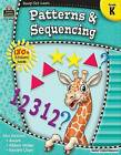 Patterns & Sequencing, Grade K by Teacher Created Resources (Paperback / softback, 2007)