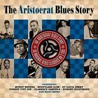 Aristocrat Blues Story 2 CD Muddy Waters Andrew Tibbs Forrest Sykes