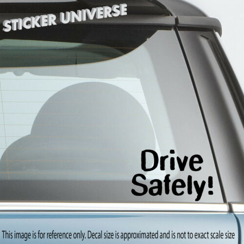 Drive Safely Caution Car Window Decal Bumper Sticker Tailgating Warning 0297