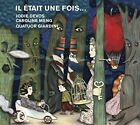 Il Etait une Fois... (CD, Aug-2016, Alpha (Record Label))