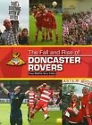 The Fall and Rise of Doncaster Rovers by Tony Bluff (Hardback, 2008)