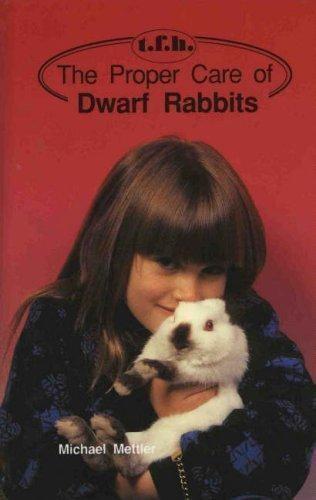 Proper Care Dwarf Rabbits Mettler, Michael Hardcover