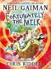 Fortunately, the Milk ... by Neil Gaiman (Hardback, 2013)