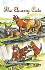 The Quarry Cats by Jocelyn Wilby (Paperback, 2013)