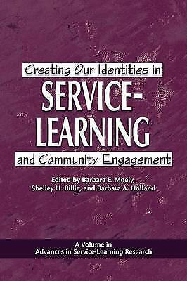 Creating Our Identities in Service-Learning and Community Engagement (Advances