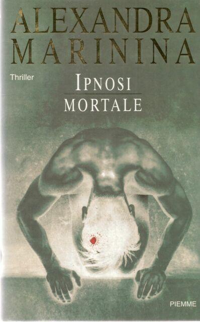 IPNOSI MORTALE - ALEXANDRA MARININA