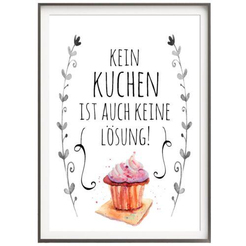 Druck FINE ART  Bild Poster  *KEIN KUCHEN...*  Print  DIN A4 /& DIN A3