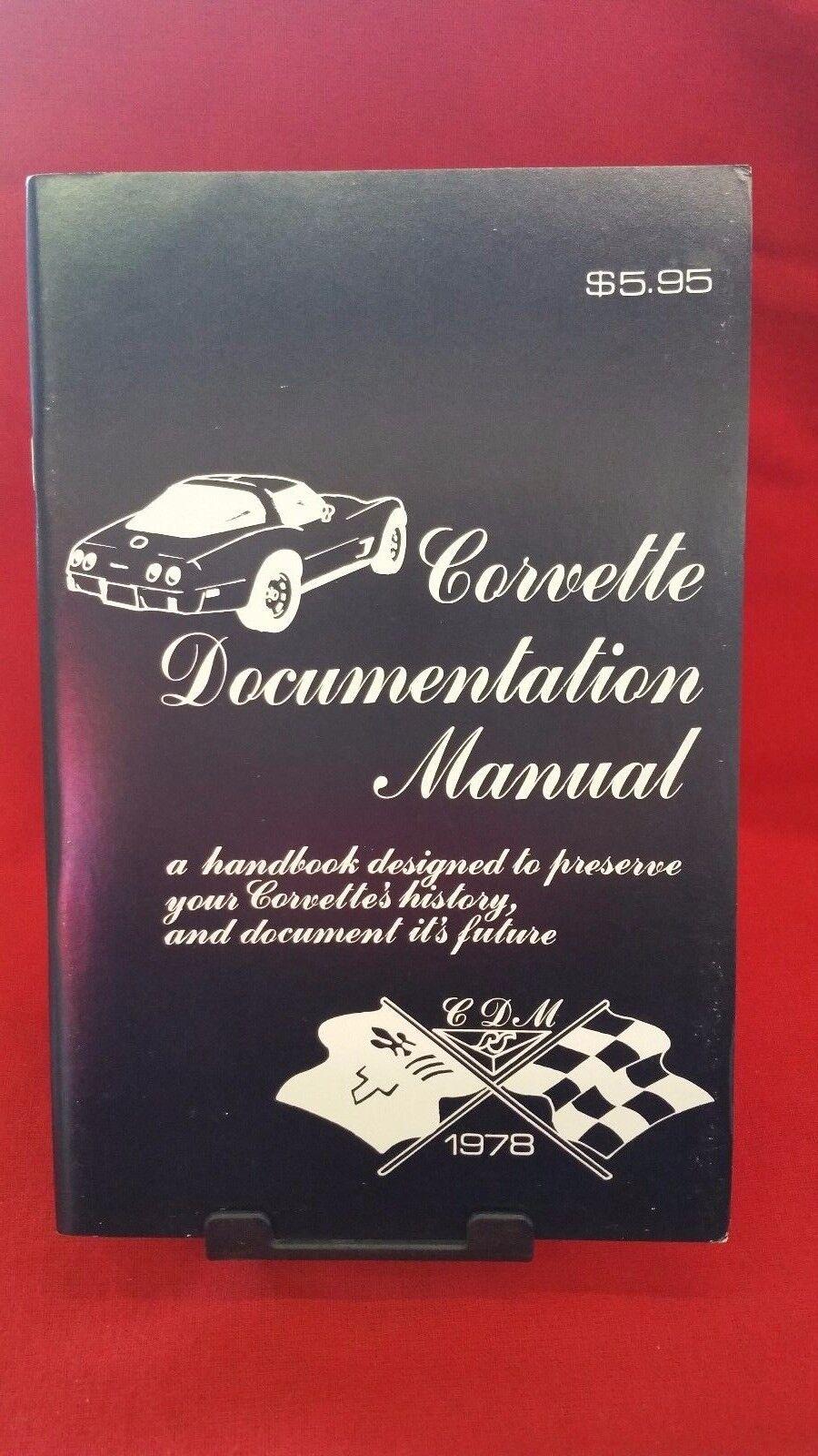 1978 CORVETTE DOCUMENTATION MANUAL C3 78 & 1978 INDY PACE CAR ...