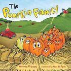 The Pumpkin Family by Tr Durphy (Hardback, 2015)