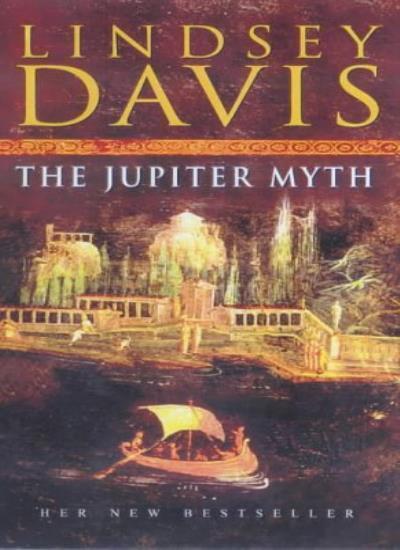 The Jupiter Myth: (Falco 14),Lindsey Davis