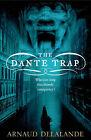The Dante Trap by Arnaud Delalande (Paperback, 2008)