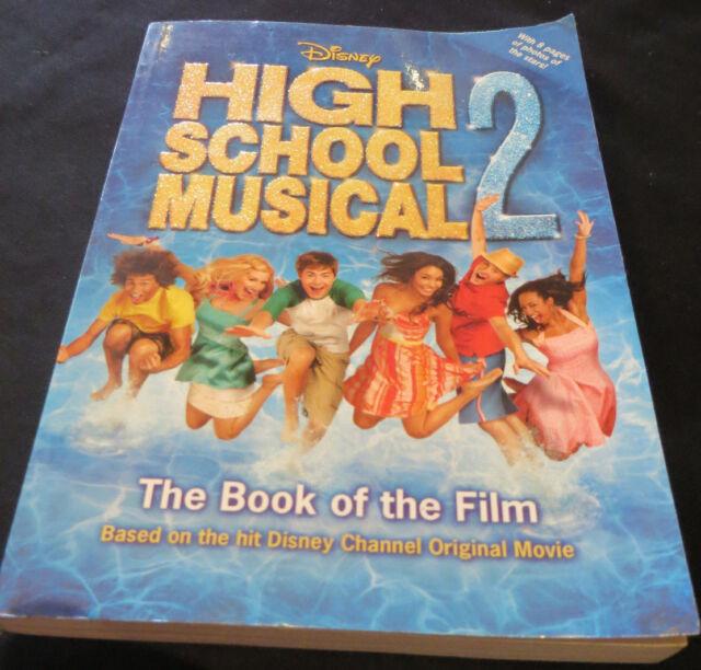 Disney  High School Musical 2 : book of the film by N.B Grace PB 2007