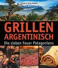 Grillen Argentinisch - Francis Mallmann - 9783868526806 DHL-Versand PORTOFREI