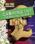 Cashing in?: The Banking Industry by Franklin Watts, Sarah Levete (Hardback, 2015)