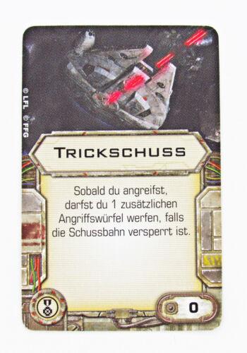 Trickschuss Upgrade Karte Star Wars X-Wing Tabletop