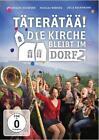 Täterätää! Die Kirche bleibt im Dorf 2 (2016)