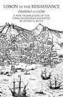 Lisbon in the Renaissance: A New Translation of the Urbis Olisiponis Description by Damio De Gis, Damiao De Gois, Damiiao De Gois (Paperback / softback, 2009)