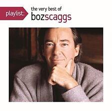 Playlist: The Very Best of Boz Scaggs by Boz Scaggs (CD, Jan-2011, Sony BMG)