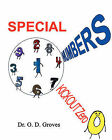 Special Numbers: Kickout Zero by Dr. O. D. Groves (Paperback, 2008)