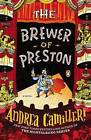 The Brewer of Preston by Andrea Camilleri (Paperback / softback, 2014)