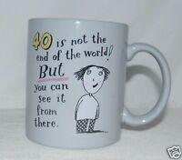 ShoeBox Greetings 40 Is Not The End Of The World! Coffee Cup / Mug Humor