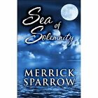 Sea of Solemnity 9781448978915 by Merrick Sparrow Paperback