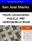 San Jose Sharks Trivia Crossword Puzzle and Word Search Book by Mega Media Depot (Paperback / softback, 2016)