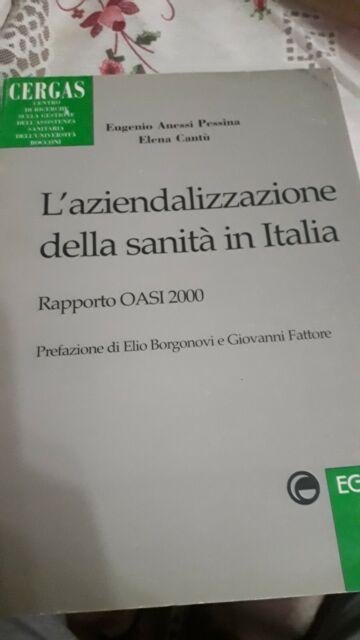 L'aziendalizzazione della sanità in Italia. Rapporto Oasi 2000