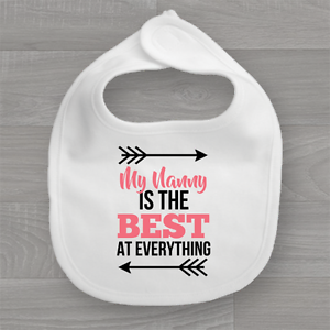 Baby Bib My Nanny is the Best at Everything Funny Feeding Dribble Muslin