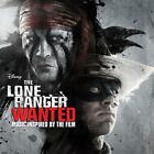 The Lone Ranger: Wanted (Inspired By) von Various Artists (2013)