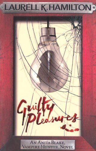 1 of 1 - Guilty Pleasures (Anita Blake, Vampire Hunter, Novels),Laurell K. Hamilton