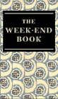 The Week-end Book by Gerald Duckworth & Co Ltd (Hardback, 2005)