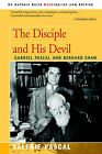 The Disciple and His Devil: Gabriel Pascal Bernard Shaw by Valerie Pascal (Paperback / softback, 2004)