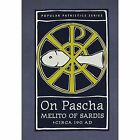 On Pascha by Melito of Sardis ca-190 AD (Paperback, 2001)