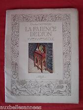 17 PLANCHES SUR LA FAIENCE DE LYON CHARLES DAMIRON