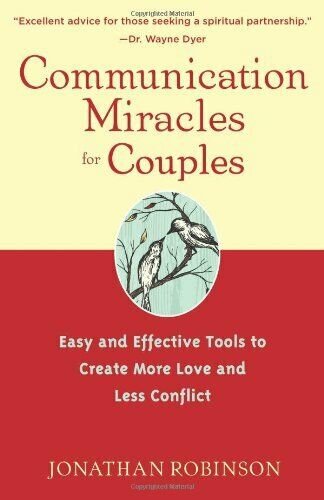 Communication Miracles For Couples: Easy and Effective Tools t ,.9781573244176