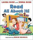 Read All about It! by Jenna Bush Hager, First Lady Laura Bush (Hardback, 2008)