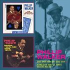 Bottom of the Top/Someday You'll Have These Blues * by Phillip Walker (CD, Nov-2012, Floating World)