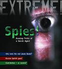 Spies!: Amazing Tricks of a Secret Agent by James De Winter (Hardback, 2009)