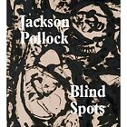 Blind Spots Jackson Pollock by Tate Publishing (Paperback, 2015)